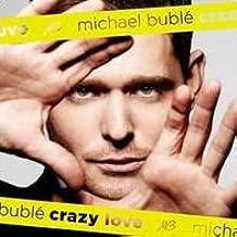 Michael Bublé | Crazy Love [B&N Exclusive]