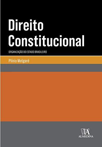 Direito Constitucional: Organização do Estado Brasileiro