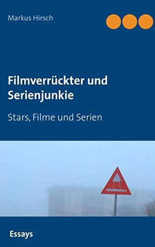 Filmverrückter und Serienjunkie: Stars, Filme und Serien