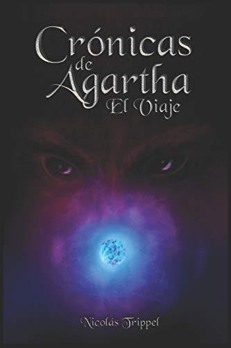 Crónicas de Agartha - El Viaje: 1