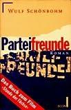 Wulf Schönbohm: Parteifreunde