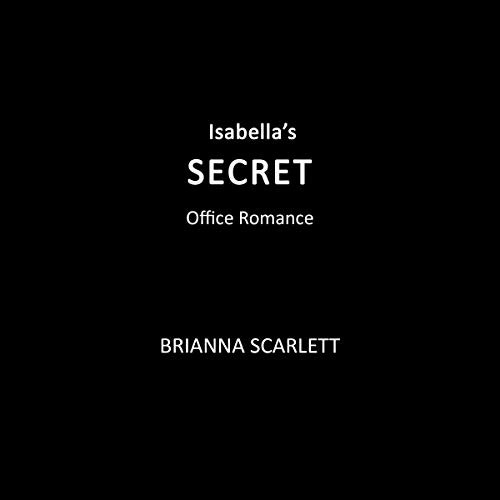 Isabella's Secret: Office Romance audiobook cover art