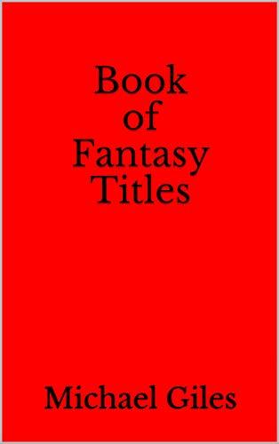 Book of Fantasy Titles (English Edition)