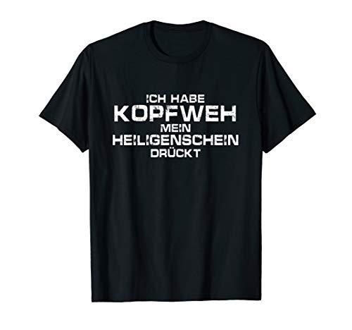 Ich Habe Kopfweh Mein Heiligenschein Drückt Ironie Geschenk T-Shirt