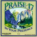 Praise 17-in Your Presence