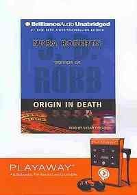 Origin in Death: Library Edition (Playaway Adult Fiction)