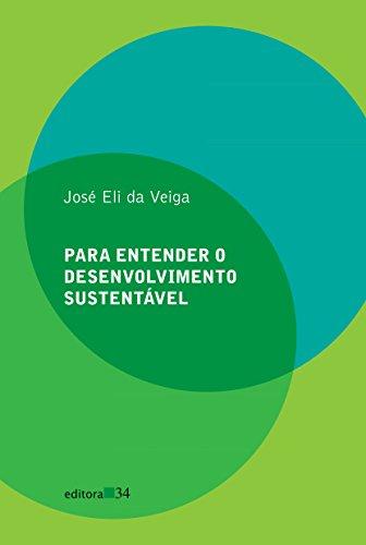 Para entender o desenvolvimento sustentável