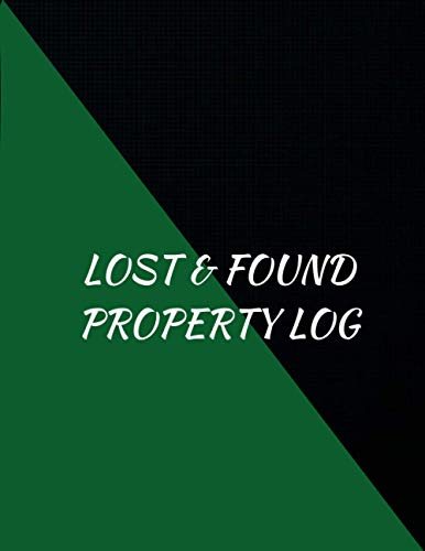Lost & Found Property Log: log and recording book for proprety lost...