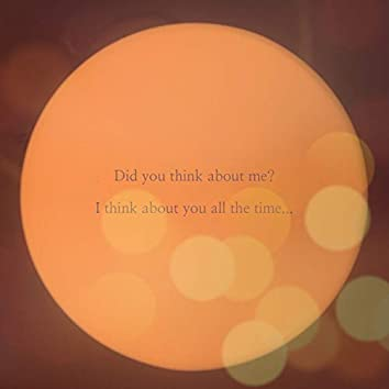 """""""Think about you"""""""