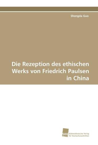 Die Rezeption des ethischen Werks von Friedrich Paulsen in China