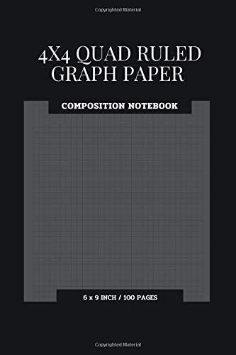 """4x4 Quad Ruled Graph Paper Composition Notebook: 100 Pages Size 6 \"""" X 9 \"""" Inch, Engineering Composition Isometric Notebook 4 Squares Per Inch Math And ... College Students, And Easy To Carry. Vol.3"""