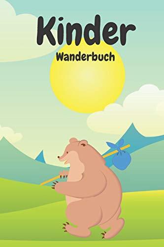 Kinder Wanderbuch: Dieses schöne Wanderbuch - Gipfelbuch ist neben Wanderrucksack und Wanderschuhe für Kinder stets ein guter Begleiter auf Deinen Wanderungen.