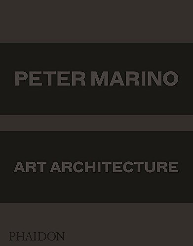 Peter Marino: Art Architecture (DESIGN)