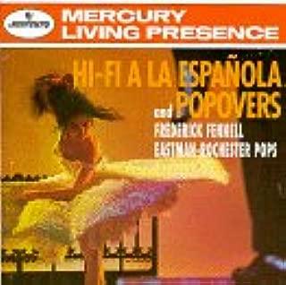 Hi-Fi a la Espanola and Popovers