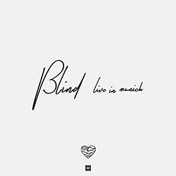 Blind (Live in Munich) (Acoustic)