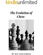The Evolution of Chess (English Edition)