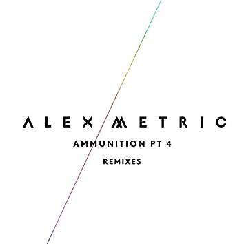 Ammunition Pt. 4 (Remixes)