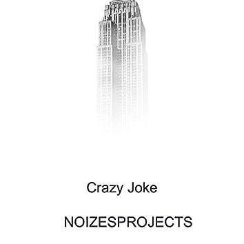 Crazy Joke