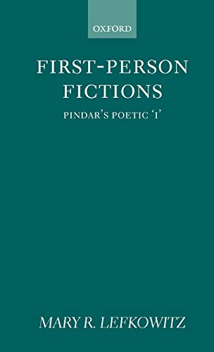 First-Person Fictions: Pindar's Poetic 'i'