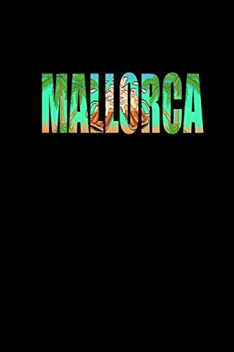 Mallorca: Notizbuch A5 - Lustiges Mallorca Party Planer Tagebuch Geschenk Frauen Witz Spaß