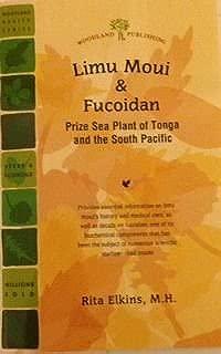 Limu Moui & Fucoidan Prize Sea Plant of Tonga and the South Pacific Revised Edition 2013