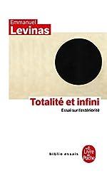 Totalité et infini - Essai sur l'extériorité d'Emmanuel Levinas