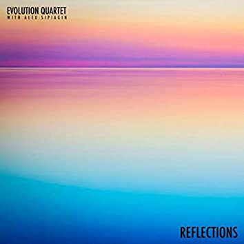 Reflections (feat. Alex Sipiagin)