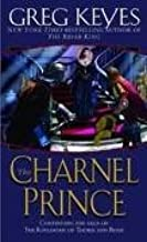 The Charnel Prince (Book 2) Publisher: Del Rey