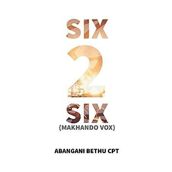 Six 2 Six (Makhando vox)