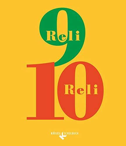 Reli - Sekundarstufe I: 9./10. Schuljahr - Schülerbuch (Reli - Sekundarstufe I - Unterrichtswerk für den katholischen Religionsunterricht)
