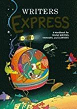 Writers Express ,A Handbook for Young Writers, Thinkers, &Learners 2000 publication
