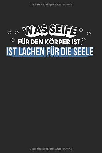 Was Seife Für Den Körper Ist Lachen Seele: Seifenherstellung & Naturkosmetik Notizbuch 6'x9' Seifenspender Geschenk Für Ätznatron & Seifen