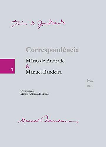 Correspondência Mário de Andrade e Manuel Bandeira
