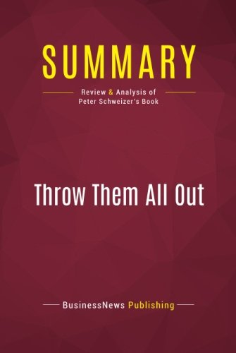 Summary: Throw Them All Out: Review and Analysis of Peter Schweizer's Book