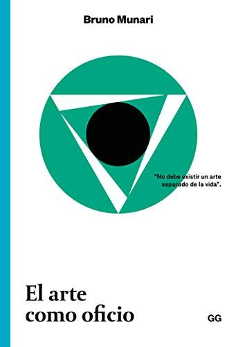 El Arte Como Oficio (Colección Clásicos)