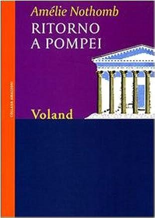Ritorno a Pompei