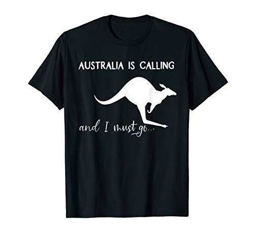 Australien is calling and I must go... Känguru Geschenk T-Shirt