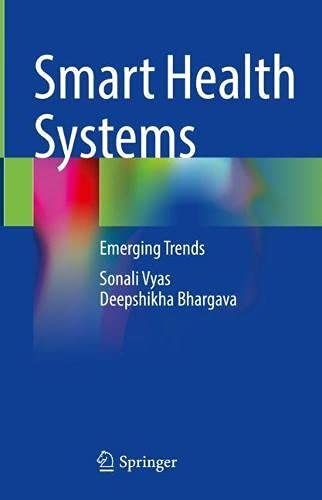 Smart Health Systems: Emerging Trends