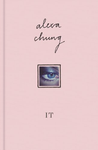 [It] (By: Alexa Chung) [published: September, 2013]