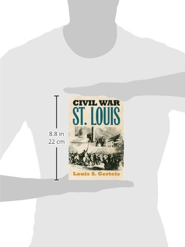 Civil War St. Louis (Modern War Studies (Paperback))