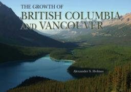 British Colombia and Vancouver: Growth of the City
