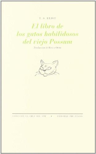 El libro de los gatos habilidosos del viejo Possum (La Cruz del Sur)