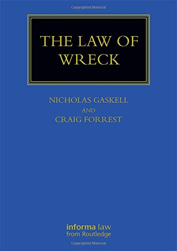 The Law of Wreck (Maritime and Transport Law Library)