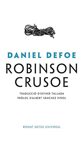 Robinson Crusoe: 2 (Bernat Metge Universal)