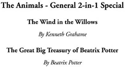 The Animals - General 2-In-1 Special: The Wind in the Willows / the Great Big Treasury of Beatrix Potter