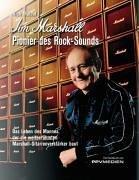 Jim Marshall - Pionier des Rock-Sounds: Das Leben des Mannes, die die weltberühmten Marshall-Gitarrenverstärker baut by Rich Maloof (2004-09-01)