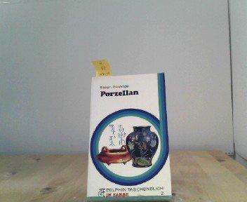 Porzellan. Delphin Taschenbuch in Farbe Nr. 2.