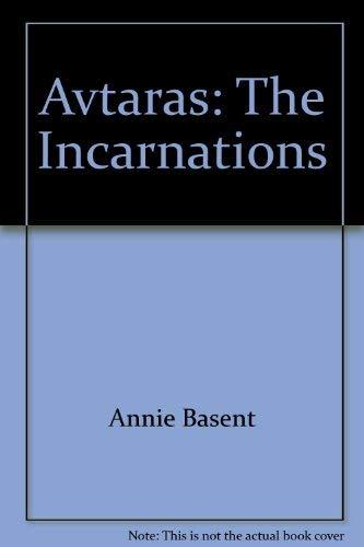 Avtaras: The Incarnations