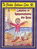 Lessons in Responsibility for Boys, Level 2 (Ages