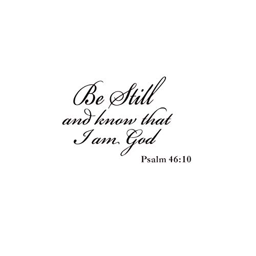 Wall Decal Bible Quote Psalm 46:10 Wall Art -Be Still and Know That I am god.Creative God English Bible Proverbs Wall Sticker